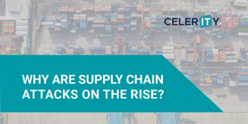 WHY ARE SUPPLY CHAIN CYBER ATTACKS ON THE RISE?